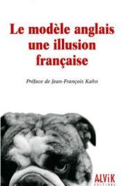 Poirier, Le modele anglais une illusion francaise