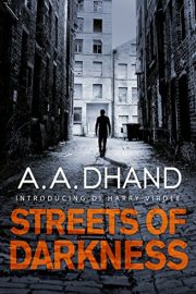Dhand, Streets of Darkness