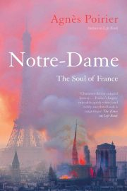 Poirier, Notre-Dame The Soul of France